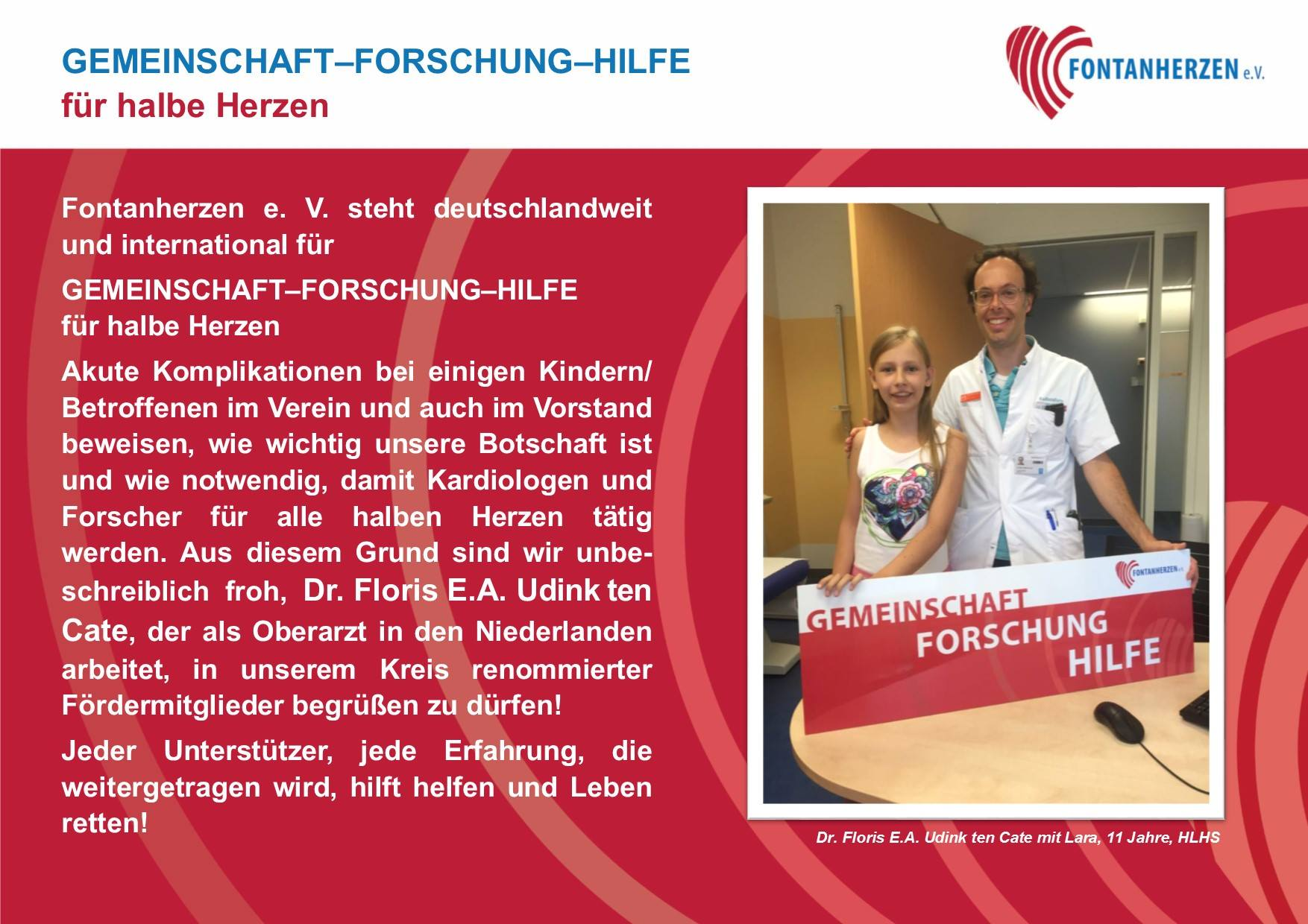 Dr. Floris E.A. Udink ten Cate in unserem Kreis renommierter Fördermitglieder